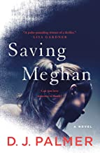 Saving Meghan: A Novel