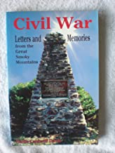 Civil War letters and memories from the Great Smoky Mountains