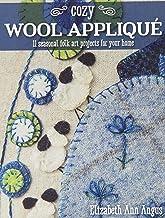 C & T Publishing Cozy Wool Applique Book, None