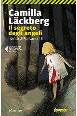 Il segreto degli angeli (I delitti di Fjallbäcka Vol. 8) Formato Kindle