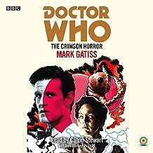 Doctor Who: The Crimson Horror: 11th Doctor Novelisation