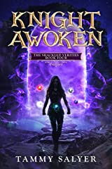Knight Awoken: The Shackled Verities (Book Four) Kindle Edition