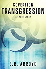 Sovereign: Transgression (A Short Story) (Antius Ascending Series) Kindle Edition