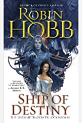 Ship of Destiny (Liveship Traders Trilogy Book 3) Kindle Edition