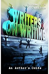 Writers on Writing Volume 1 - 4 Omnibus: An Author's Guide Kindle Edition