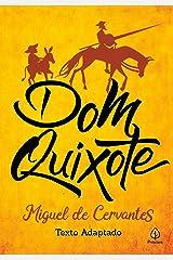 Dom Quixote (Clássicos da literatura mundial) eBook Kindle