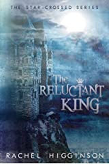 The Reluctant King (Star-Crossed series Book 5) Kindle Edition