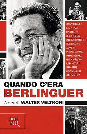 Quando cera Berlinguer