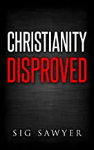 Best proof christianity is false Reviews