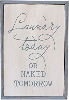 Paris Loft White Laundry Room Decor Wood Sign Plaque Laundry Today or Naked Tomorrow