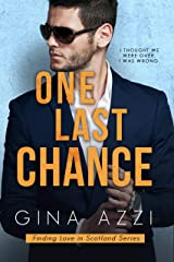 One Last Chance: A Workplace Romance (Finding Love in Scotland Book 1) Kindle Edition