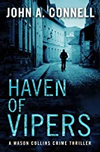 Haven of Vipers: A Mason Collins Crime Thriller 2 (previously entitled Spoils of Victory)