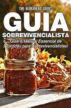 Guia Sobrevivencialista : Guia & Manual Essencial de Prontidão para Sobrevivencialistas! (Portuguese Edition)