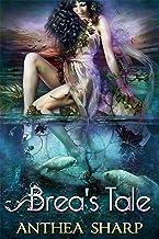 Brea's Tale (Feyland Book 6)