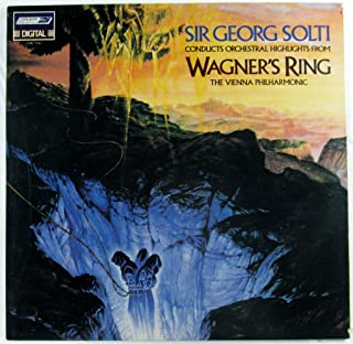 Sir Georg Solti Conducts Orchestral Highlights from Wagner's Ring - The Vienna Philharmonic [LP Record]