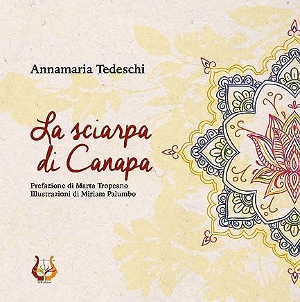 La sciarpa di Canapa (Una carezza nellanima Vol. 3)