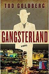 Gangsterland: A Novel Kindle Edition