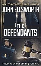 The Defendants: A Legal Thriller (Thaddeus Murfee Legal Thriller Series Book 1)