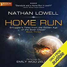 Home Run: Smuggler's Tales from the Golden Age of the Solar Clipper, Book 3