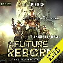 Future Reborn: Future Reborn, Book 1