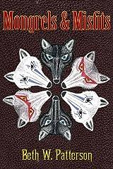 Mongrels & Misfits Kindle Edition