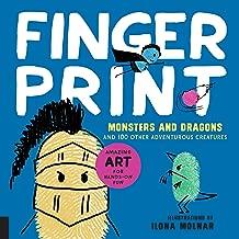 Fingerprint Monsters and Dragons: and 100 Other Adventurous Creatures (Fingerprint Art)