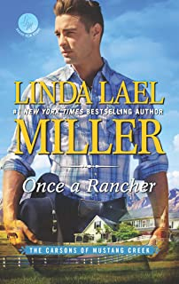 Once a Rancher: A Western Romance (The Carsons of Mustang Creek Book 1)