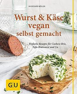 Wurst und Käse vegan: Einfache Rezepte für Cashew-Brie, To