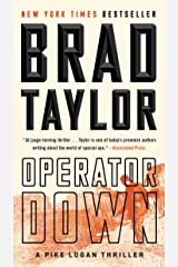 Operator Down: A Pike Logan Thriller Kindle Edition