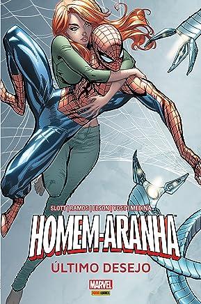 Homem - Aranha. Último Desejo