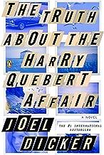 The Truth About the Harry Quebert Affair: A Novel