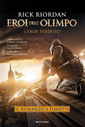 Eroi dellOlimpo - Leroe perduto. Il romanzo a fumetti