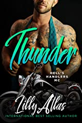 Thunder (Hell's Handlers MC Book 10) Kindle Edition