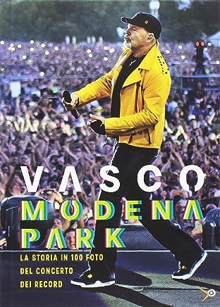 Vasco. Modena Park, la storia in 100 foto del concerto dei record