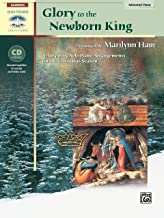 Glory to the Newborn King: 10 Inspiring Solo Piano Arrangements for the Christmas Season, Book & CD (Sacred Performer Collections)