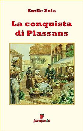 La conquista di Plassans (Emozioni senza tempo Vol. 235)