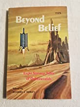 Beyond Belief : Eight Strange Tales of Otherworlds (Scholastic Books #T 573)