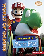 The World of Mario Bros. (Searchlight Books ™ — The World of Gaming)