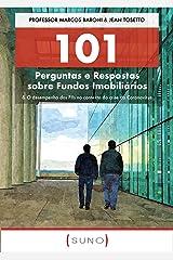 101 Perguntas e Respostas sobre Fundos Imobiliários: & O desempenho dos FIIs no contexto da crise do Coronavírus (Suno 101 Livro 2) eBook Kindle