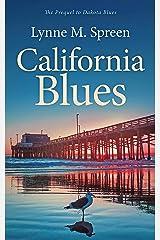 California Blues: The Prequel to Dakota Blues (Karen Grace Book 1) Kindle Edition