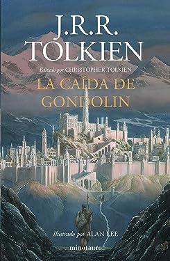 La Caída de Gondolin (Spanish Edition)