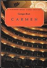 Carmen: Opera in 4 Acts (G. Schirmer Opera Score Editions)