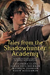 Tales from the Shadowhunter Academy Kindle Edition