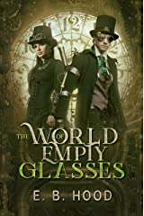 Dr. Weaver: The World of Empty Glasses Kindle Edition