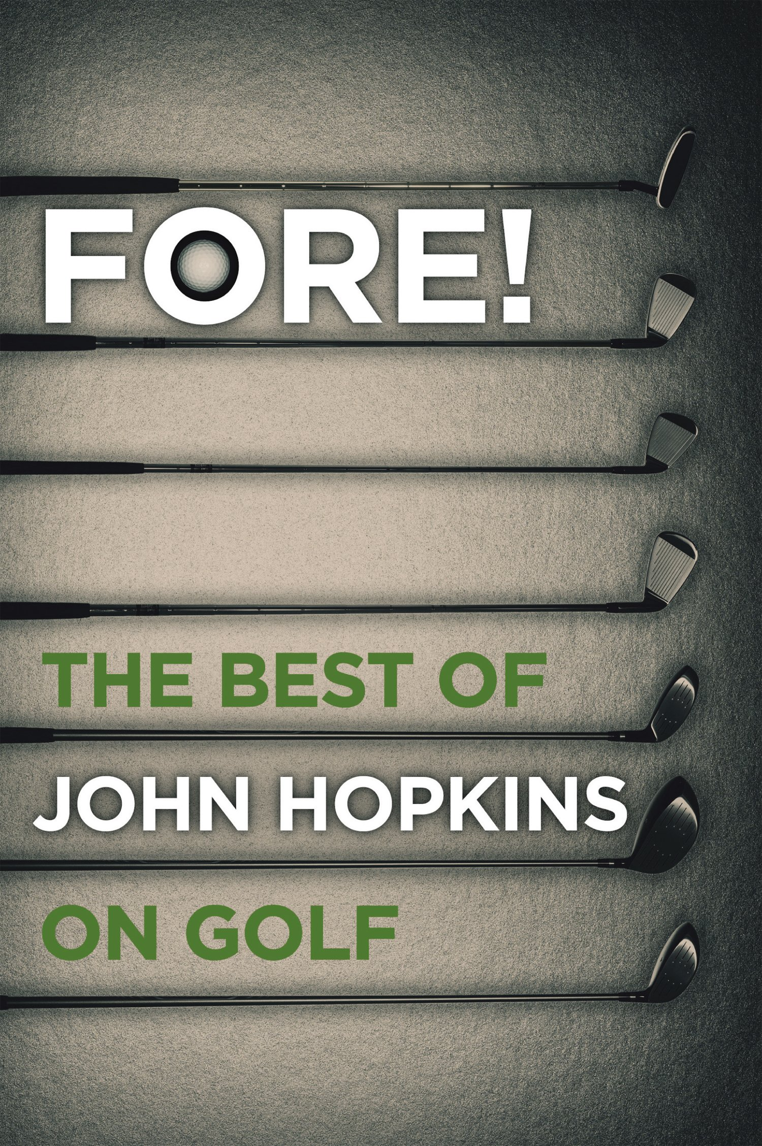 Image OfFore!: The Best Of Bob Hopkins On Golf (English Edition)