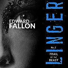 Linger 2: Trail of the Beast: A Linger Thriller