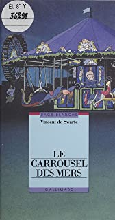 Le Carrousel des mers (Page blanche) (French Edition)