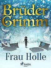 Frau Holle (Brüder Grimm) (German Edition)
