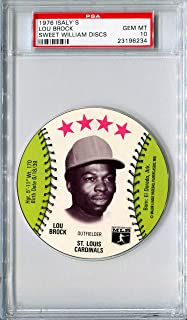 1976 MSA Isaly's Sweet William Discs LOU BROCK Rare PSA Gem Mint 10 HOF SP St Louis Cardinals / Chicago Cubs 1985 Hall of Fame Member