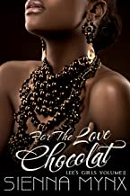 For the Love, Chocolat: A Jewel Smuggler Romance with a twist (Lee's Girls Series Book 2)